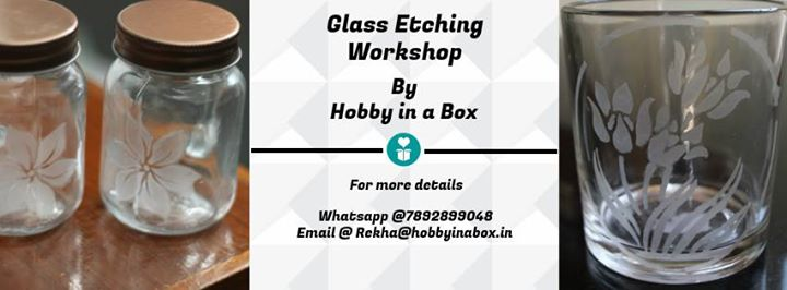 Glass Etching Workshop