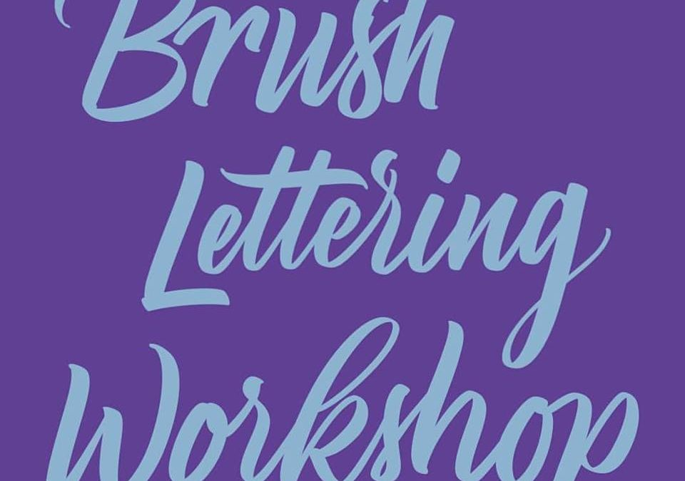 Brush lettering and modern calligraphy workshop