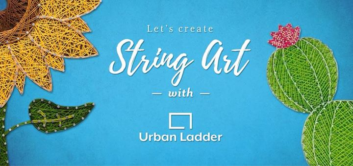 Let's create String Art with Urban Ladder