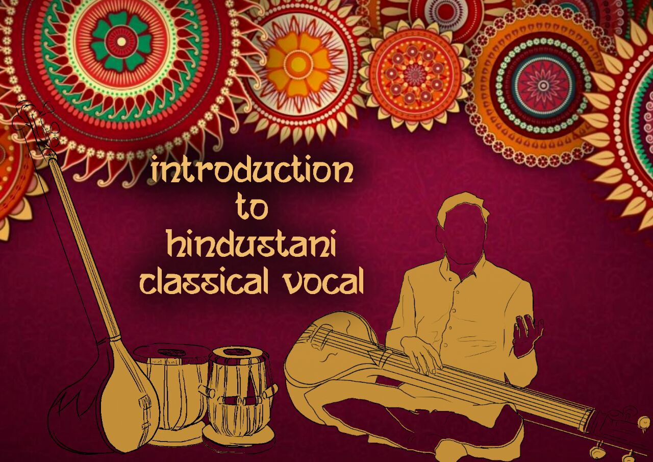 Introduction to hindustani classical vocal music