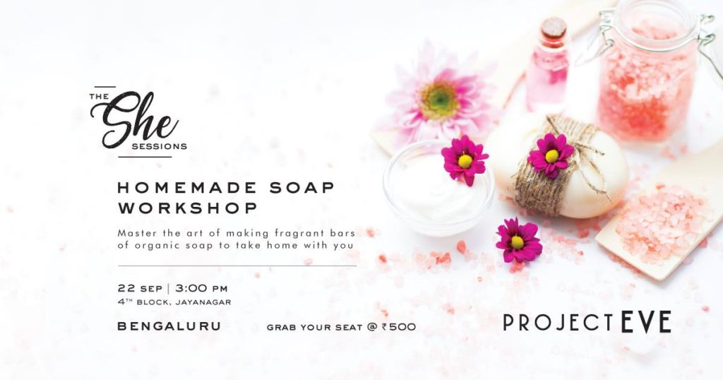 Soap making workshop in bangalore