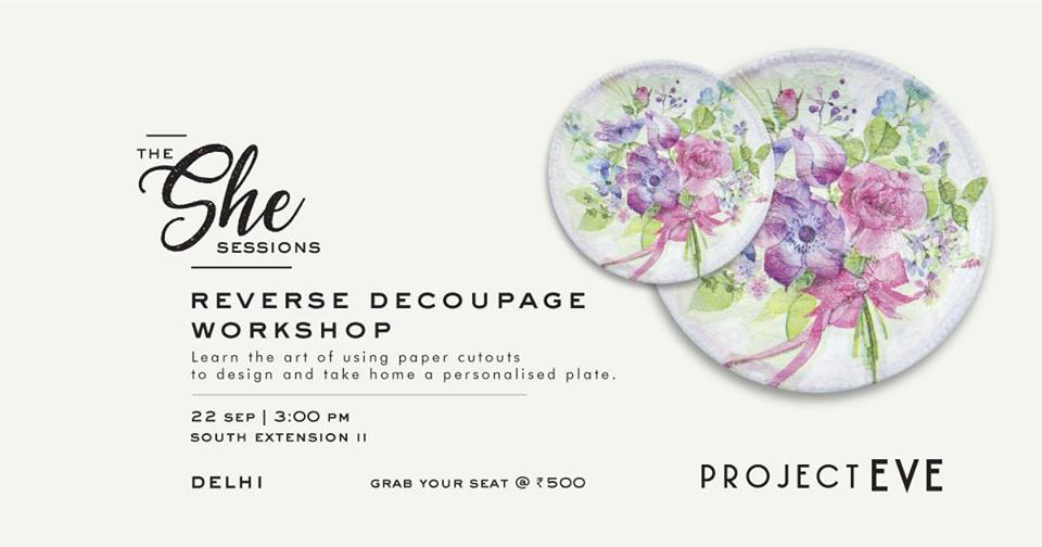 The She Sessions: Reverse Decoupage Workshop
