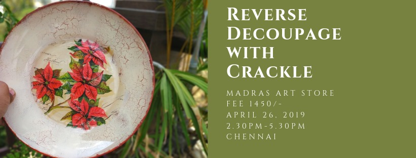 Reverse Decoupage with Crackle Effect – Beginners' workshop in Chennai